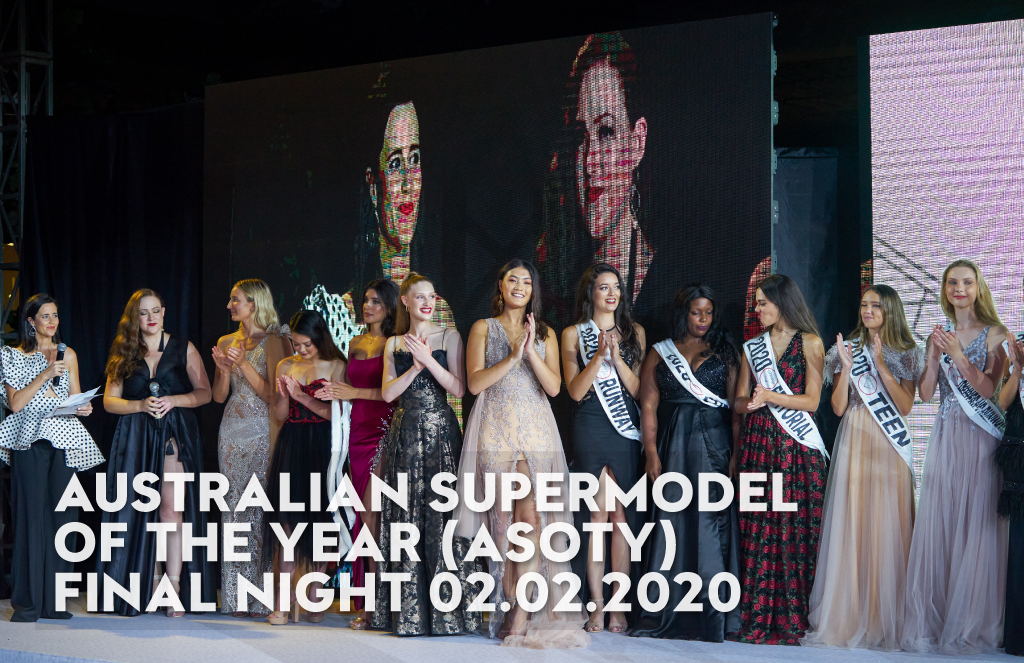 Australian Supermodel of The Year (ASOTY) FINALE NIGHT 02.02.2020